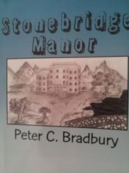 Author Peter Bradbury of Brentwood, CA Announces Debut Novel 'Stonebridge Manor' m3 new media author book marketing tulsa ok